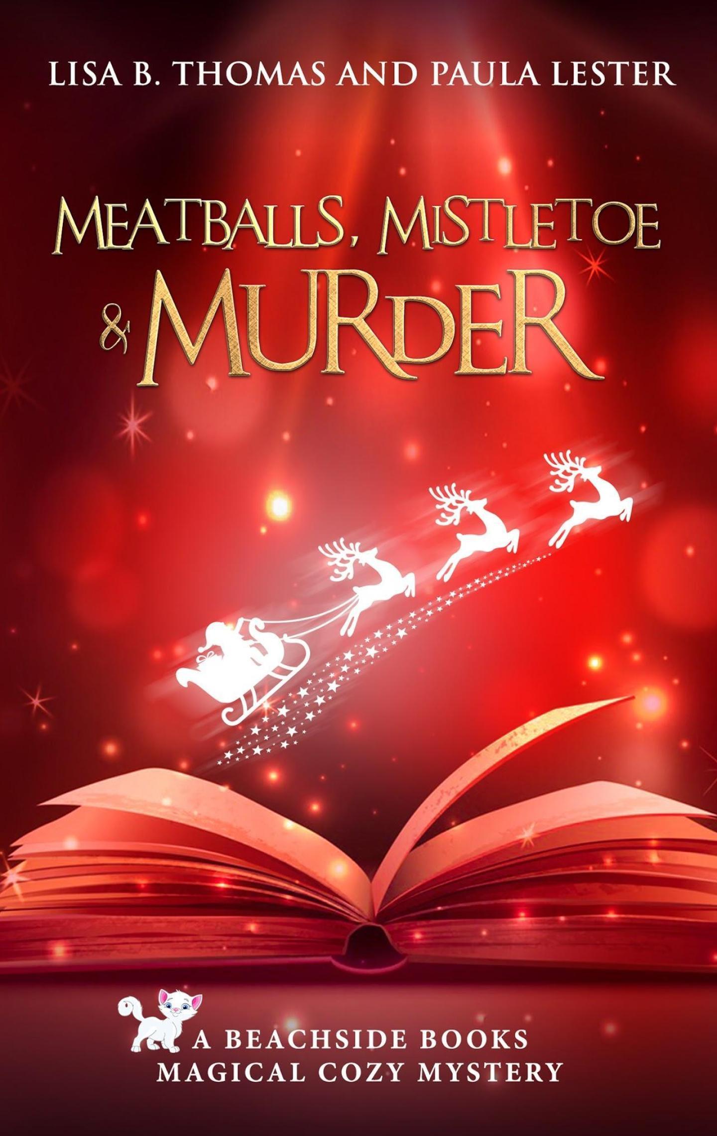 Meatballs, Mistletoe and Murder (Beachside Books 5)