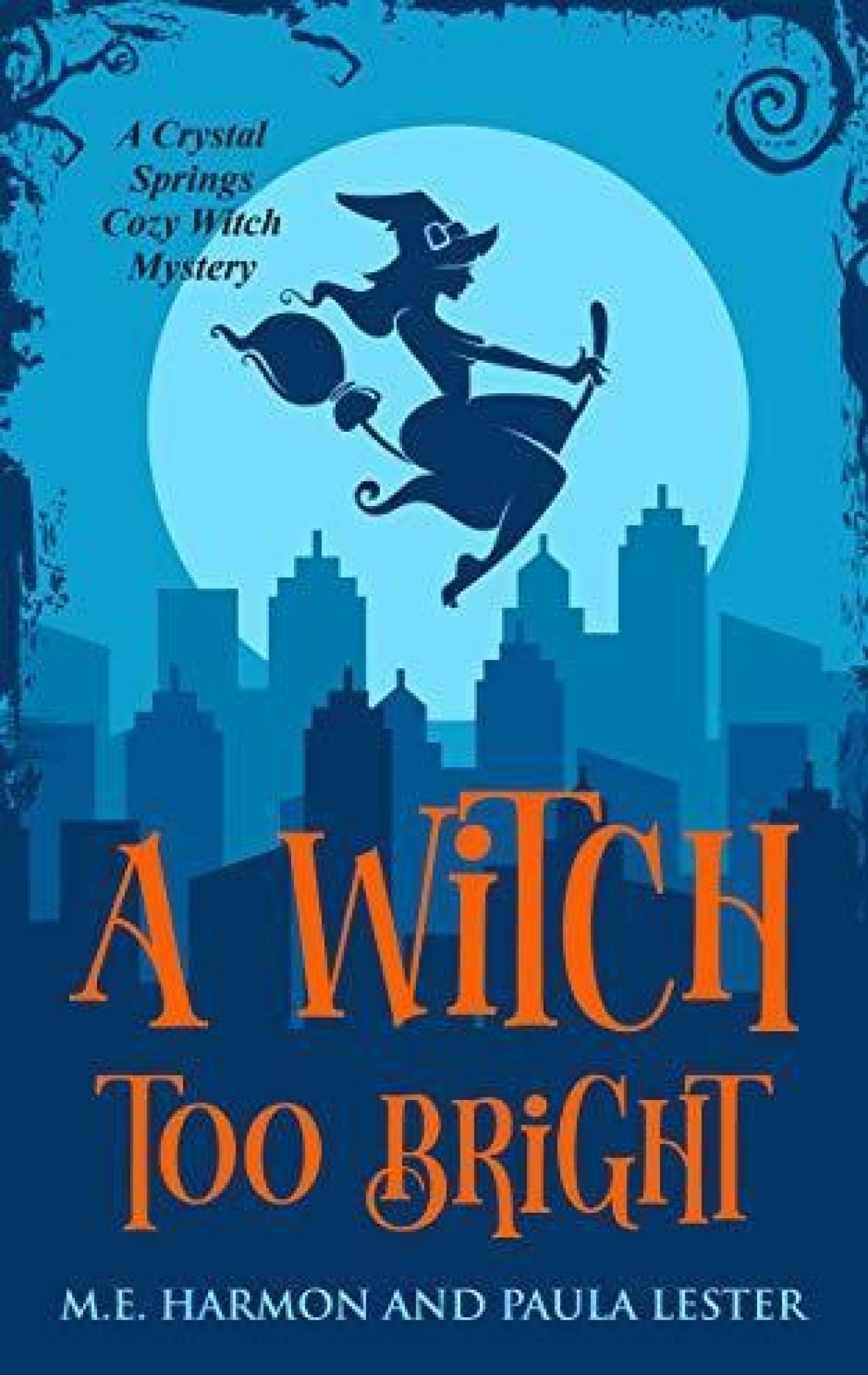A Witch Too Bright (Crystal Springs 3)