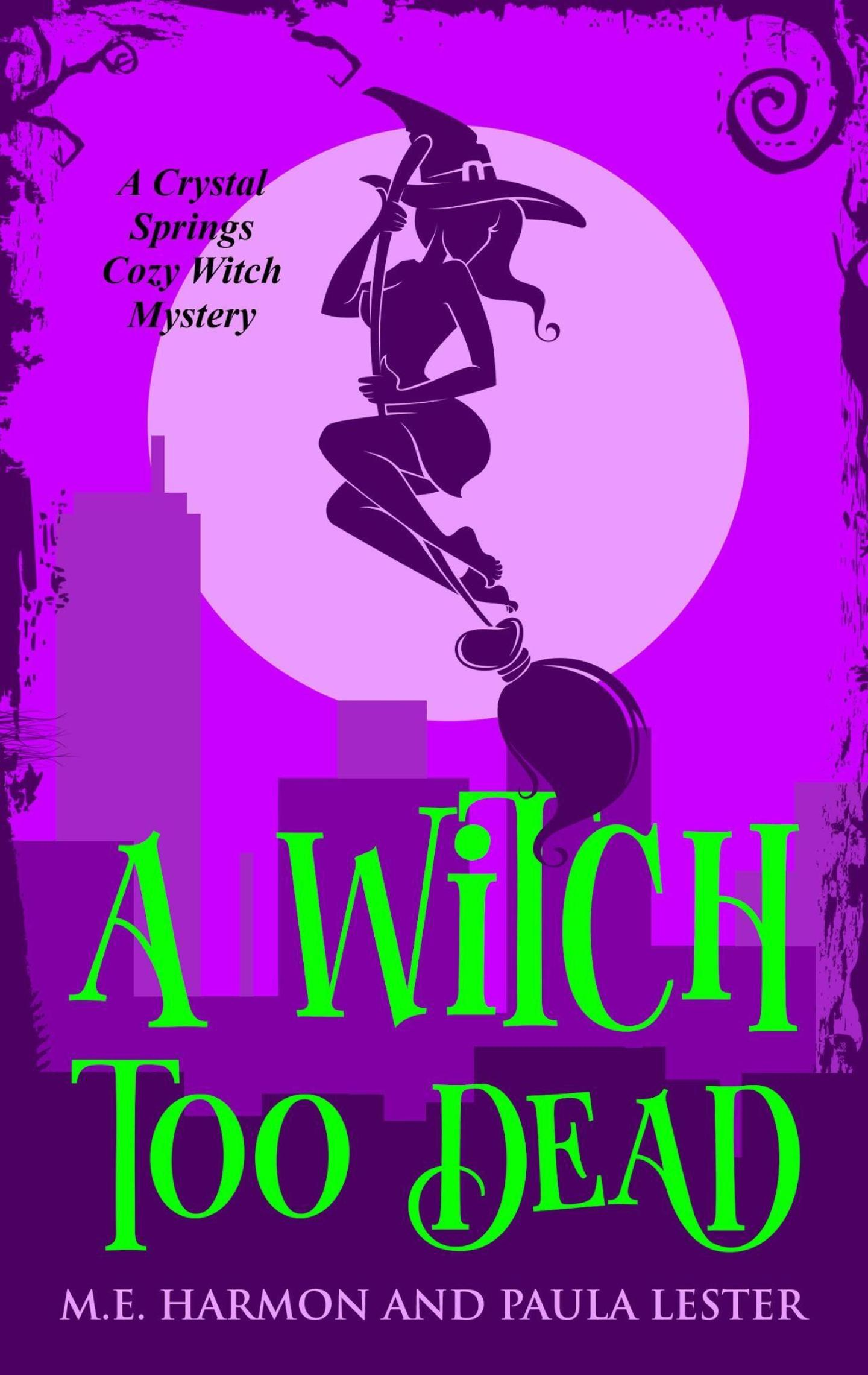 A Witch Too Dead (Crystal Springs 4)