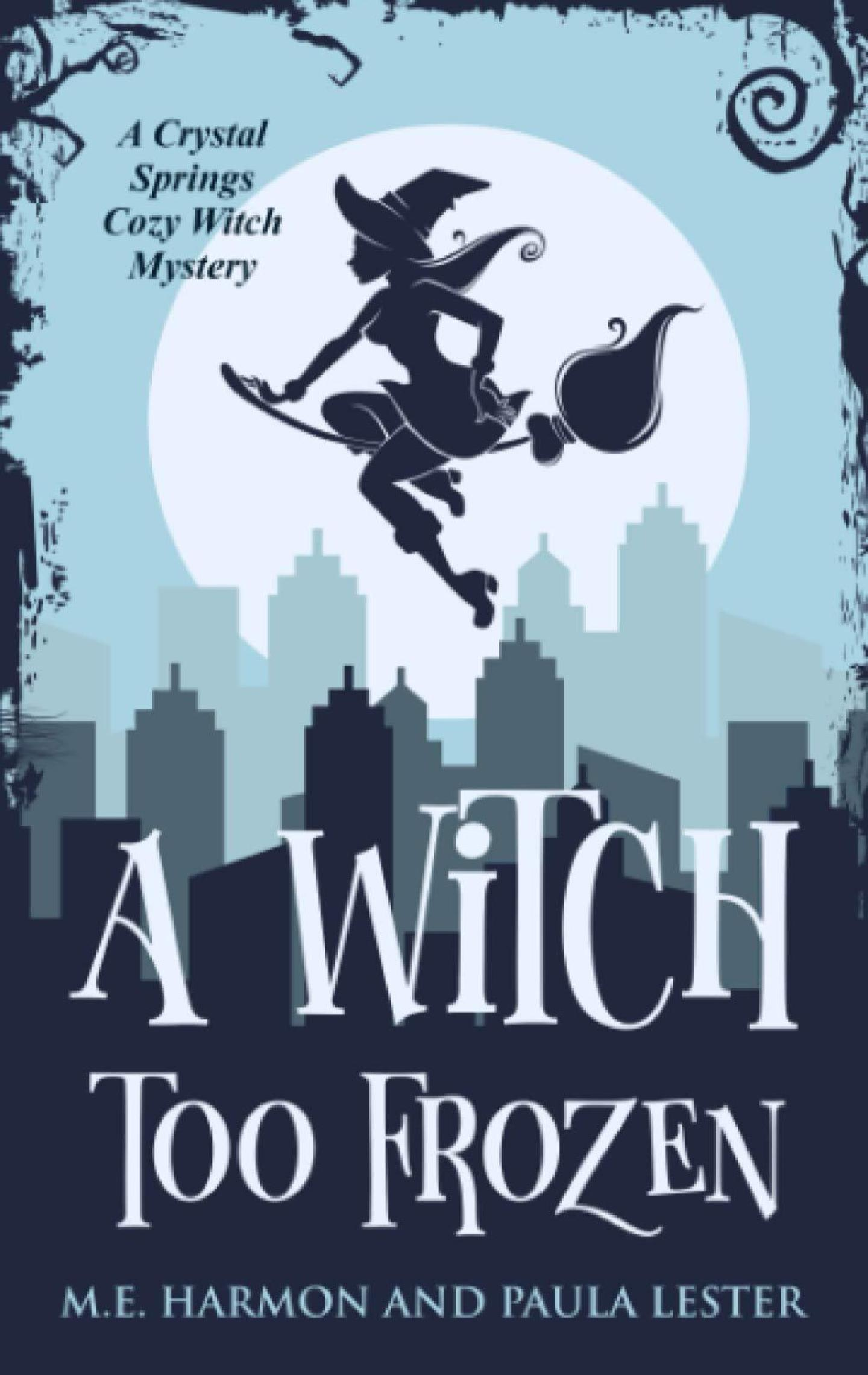 A Witch Too Frozen (Crystal Springs 5)