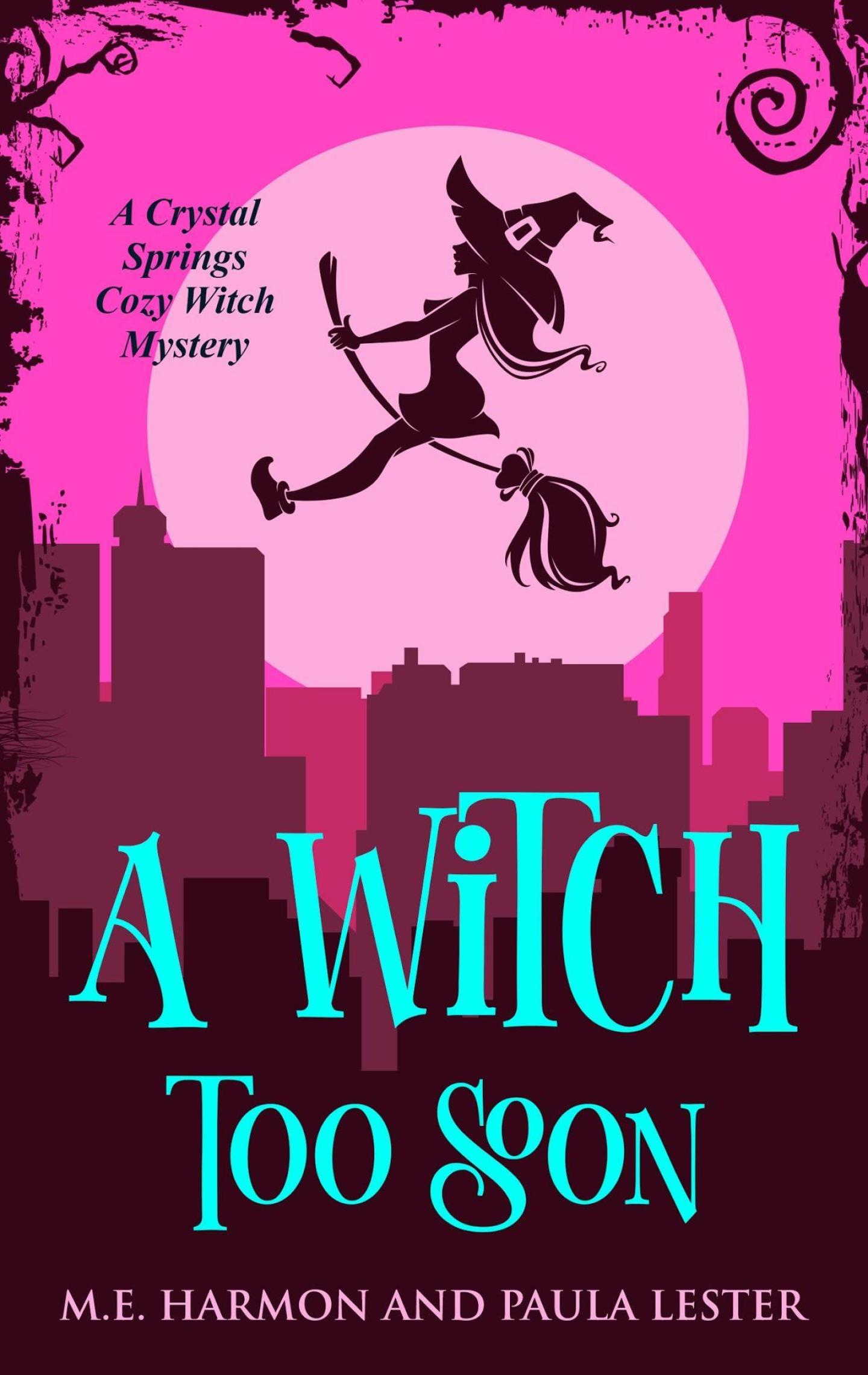 A Witch Too Soon (Crystal Springs 6)