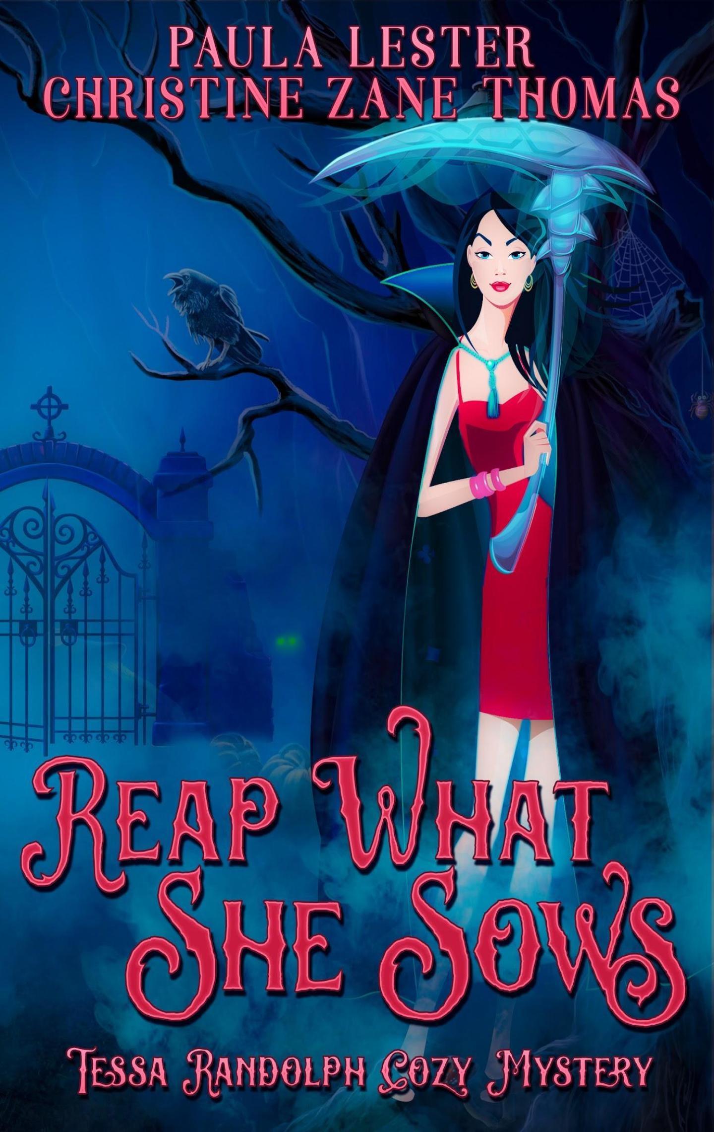Reap What She Sows (Tessa Randolph 3)