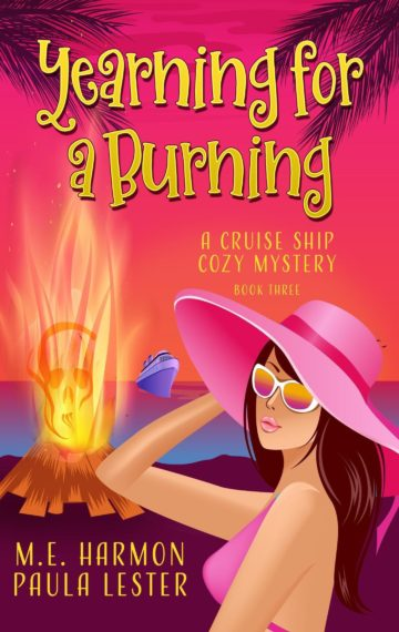 Yearning for a Burning (Cruise Ship 3)
